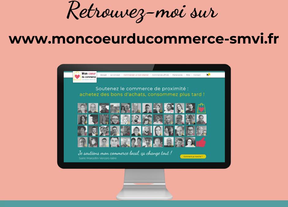 """Saint-Marcellin : Retrouvez-nous sur la plateforme solidaire """"Mon Cœur du Commerce"""""""